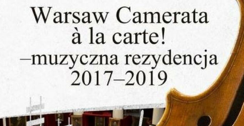 Warsaw Camerata a'la Carte – koncert!