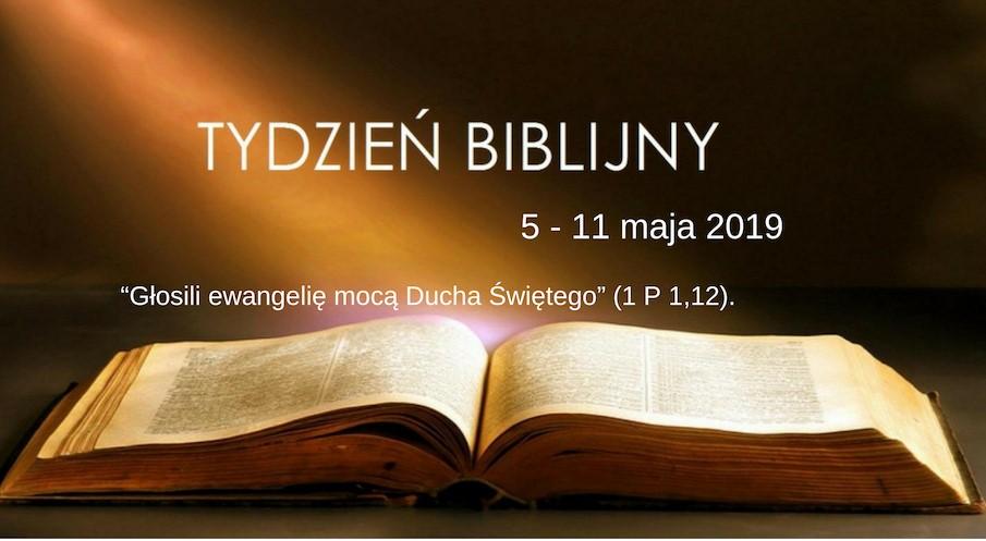 Tydzień Biblijny 5 – 11 maja 2019
