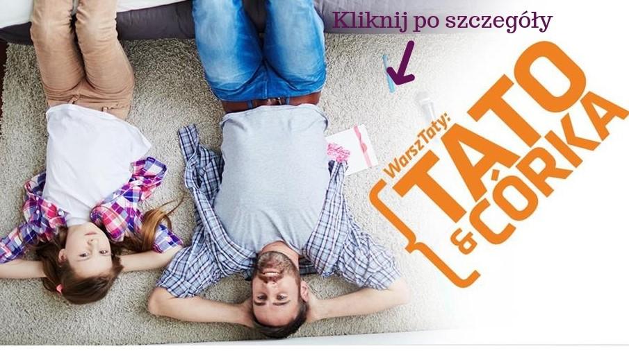 """Tato & Córka"" Warsztaty"