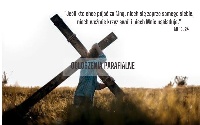 Dwudziesta Druga Niedziela Zwykła (30 VIII 2020)